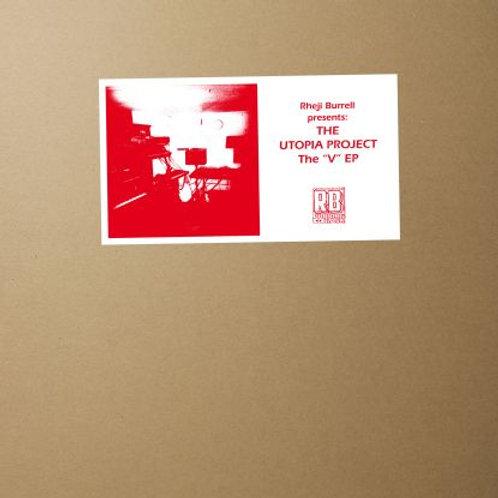 Rheji Burrell Pres: The Utopia Project - The V EP