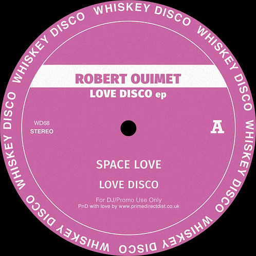 Robert Ouimet - Love Disco EP