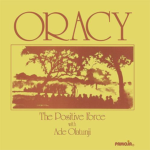 The Positive Force With Ade Olatunji - Oracy