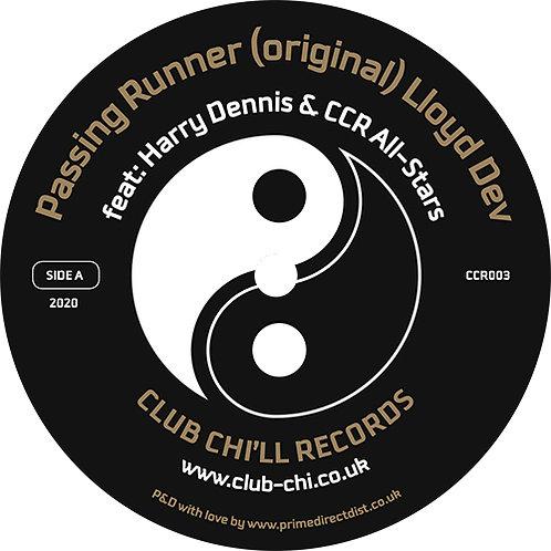 Lloyd Dev Featuring Harry Dennis / CCR All-Stars - Passing Runner