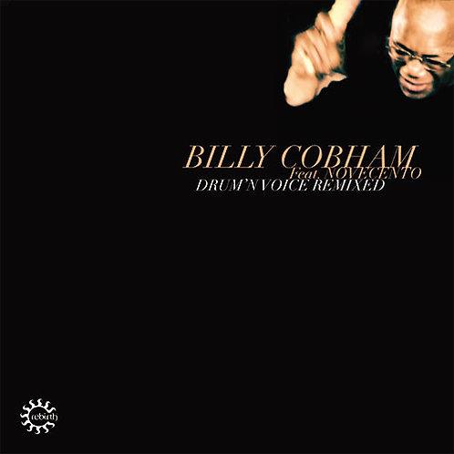 Billy Cobham Feat. Novecento - Drum'N Voice Remixed