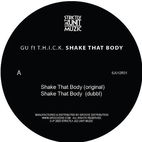 GU feat. T.H.I.C.K./SHAKE THAT BODY