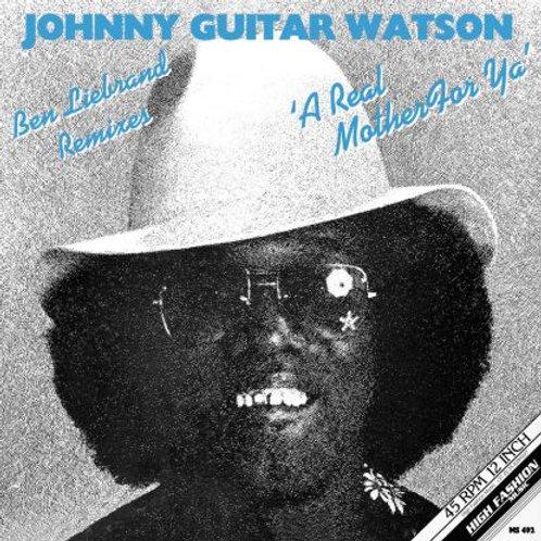 Johnny Guitar Watson - A Real Mother For Ya (Ben Liebrand Remix)