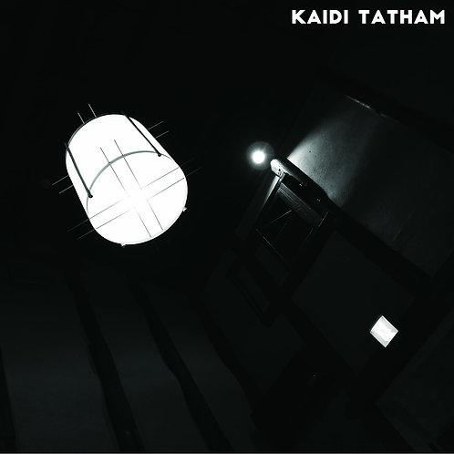 Kaidi Tatham - You Find That I Got It / Mjuvi