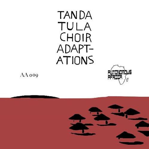 TANDA TULA CHOIR - Adap - ations