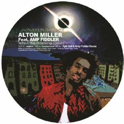 Alton MILLER - When The Morning Comes