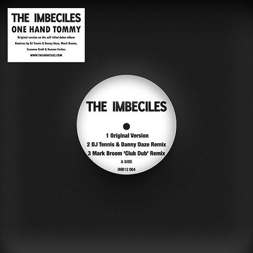 The Imbeciles -  One Hand Tommy Remixes