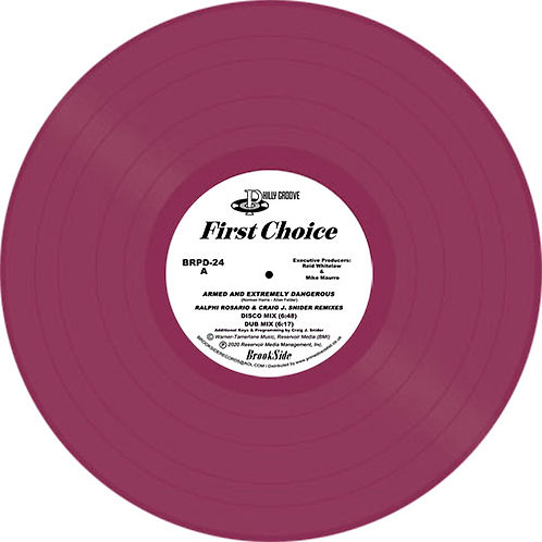 First Choice Armed And Extremely Dangerous / Love And Happiness (Remixes)