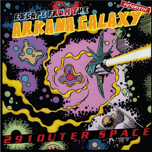 291outer space  - Escape From The Arkana Galaxy