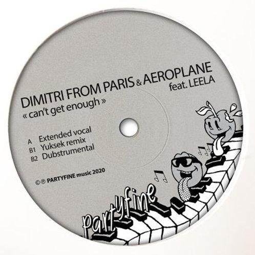 Dimitri From Paris & Aeroplane - Can't Get Enough Ft. Leela