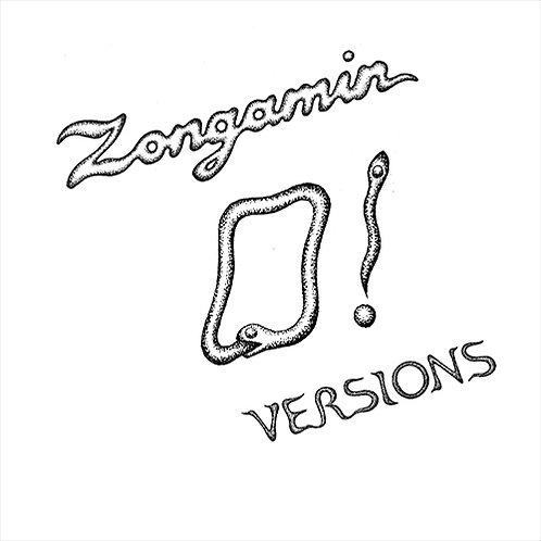 Zongamin - O! Versions