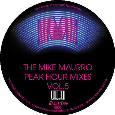 THE MIKE MAURRO PEAK HOUR MIXES VOL. 5