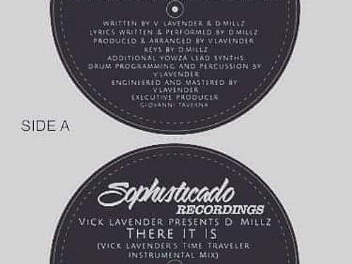 Vick Lavender & label artist D.Millz - There It Is