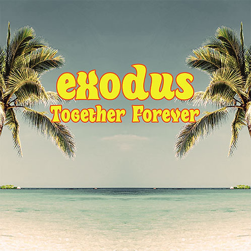 Exodus Together Forever
