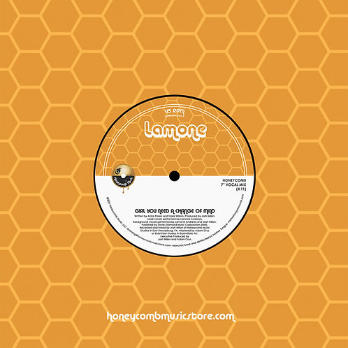 Lamone Girl You Need A Change Of Mind (Honeycomb Mixes)