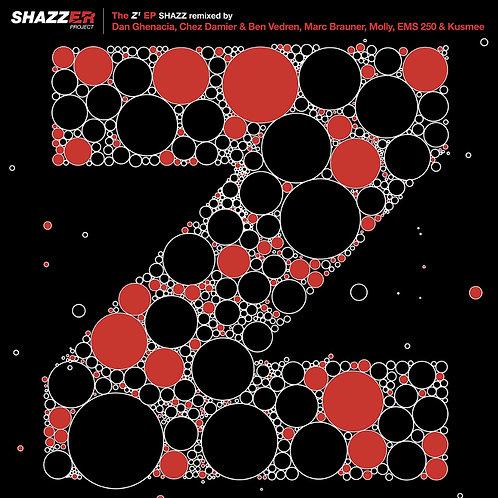 Shazz - Z EP Part 1