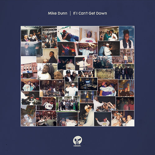 Mike Dunn -  If I Can't Get Down (Inc. Mousse T. / Oliver Dollar / Luke Solomon