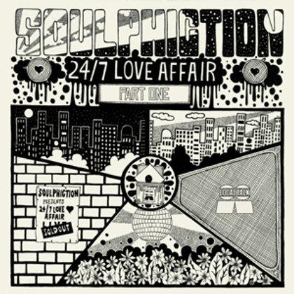 SOULPHICTION 24/7 LOVE AFFAIR PART 1