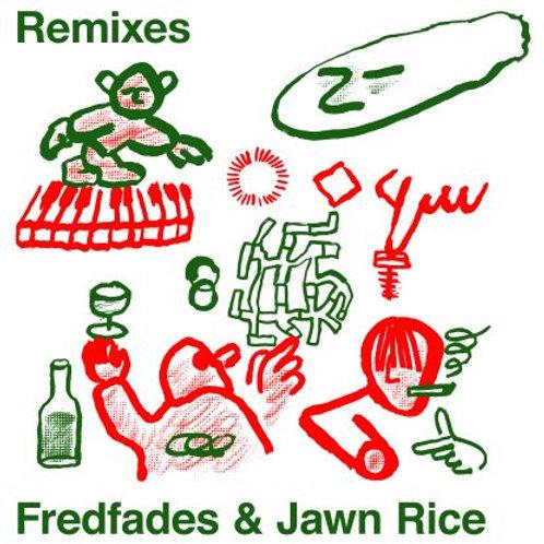 Fredfades & Jawn Rice - Remixes