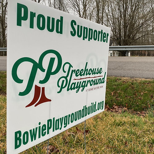 Proud Supporter - Sign