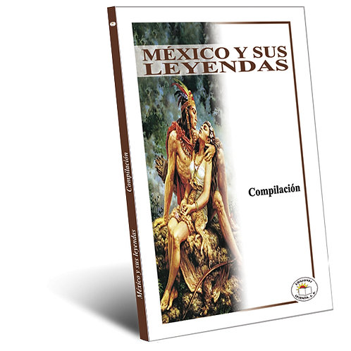 México  y sus leyendas