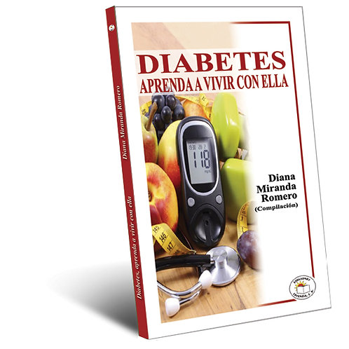 Diabetes, Aprenda a vivir con ella