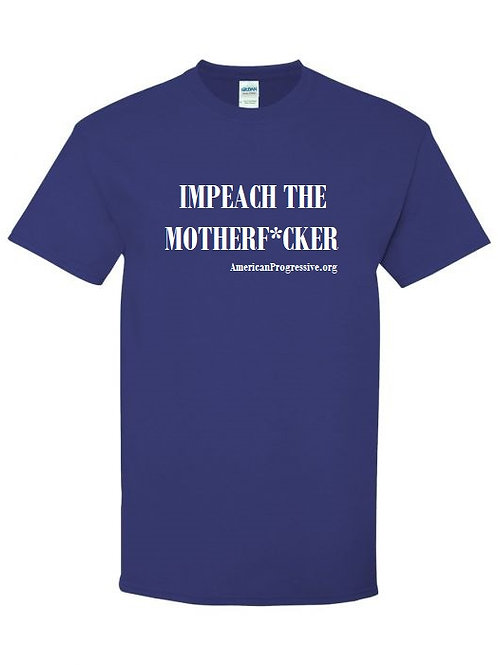 IMPEACH THE MOTHERF*CKER Mens' Tee with White Print