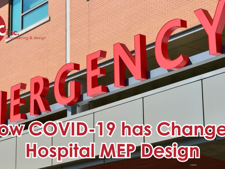4 Ways COVID Changed the Landscape of MEP Design in Healthcare