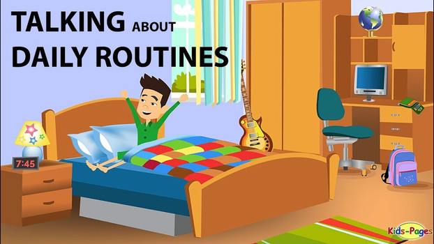 Talking about Daily Routines