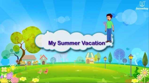 My Summer Vacation | English Story For Grade 3