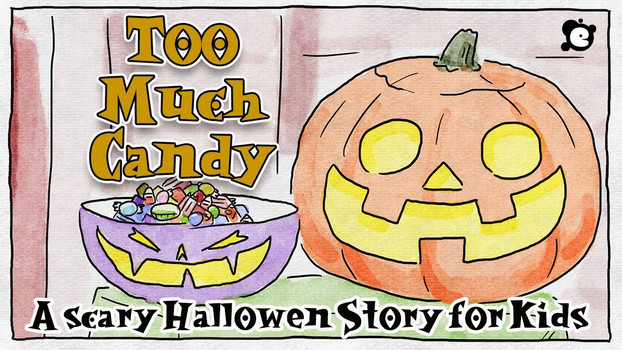 Scary Halloween Story For Kids - Too Much Candy