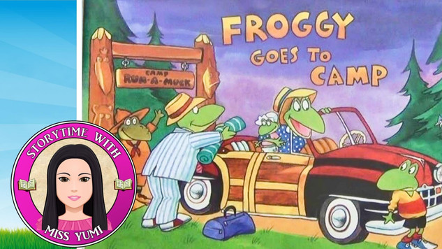 Froggy Goes to Camp by Jonathan London - Stories for Kids - Children's Books Read Along Aloud