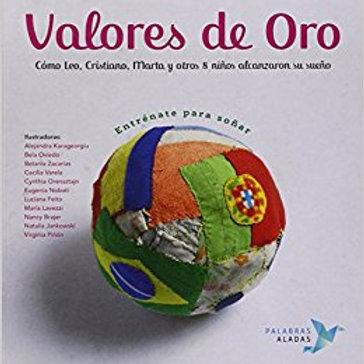 VALORES DE ORO, ENTRENATE PARA SOÑAR