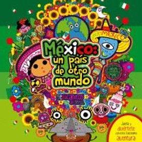 MEXICO UN PAIS DE OTRO MUNDO