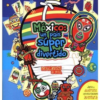 MEXICO UN PAIS SUPER DIVERTIDO