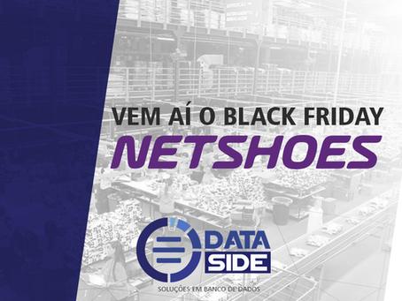 Dataside vai monitorar a Black Friday da Netshoes