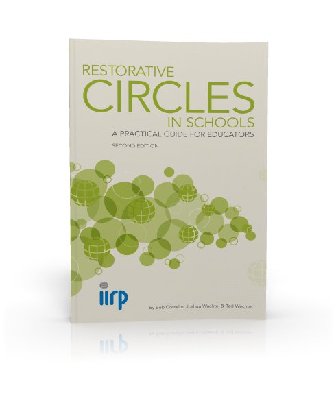 Restorative Circles in Schools: A Practical Guide for Educators - Second Edition