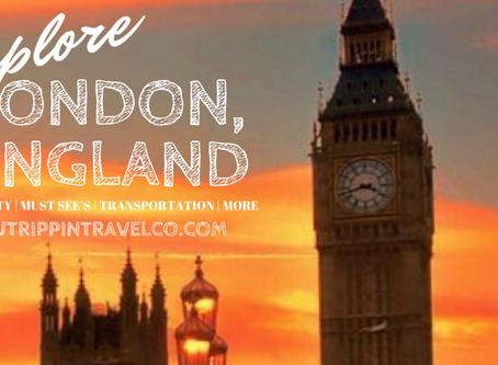 Explore London, England
