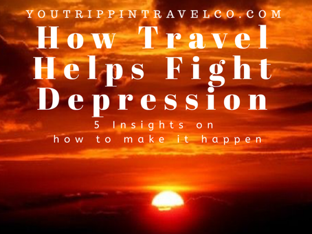 How Travel Helps Fight Depression