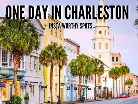 One Day In Charleston + Insta Worthy Locations