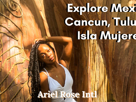 Explore Mexico: Cancun, Tulum &Isla Mujeres Itinerary