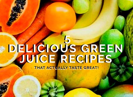 5 Delicious Green Juice Recipes