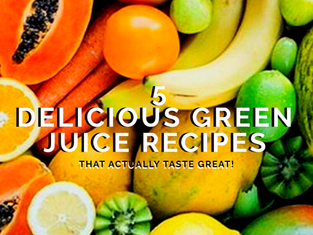 5 Delicious Green Juice Recipes