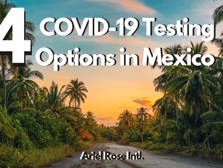 4 Great COVID-19 Testing Options in Mexico