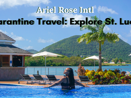 Quarantine Travel - Explore St. Lucia