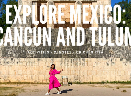 Explore Mexico: Cancún and Tulum
