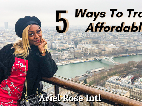 5 Ways To Travel Affordably