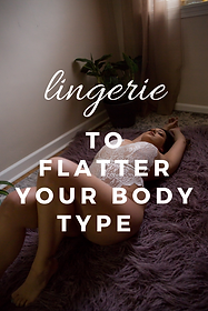 lingerie to fit and flatter your body ty