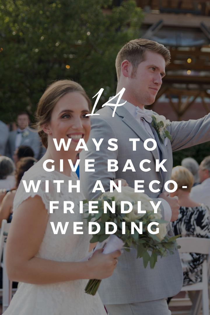 14 ways to give back eco friendly weddin