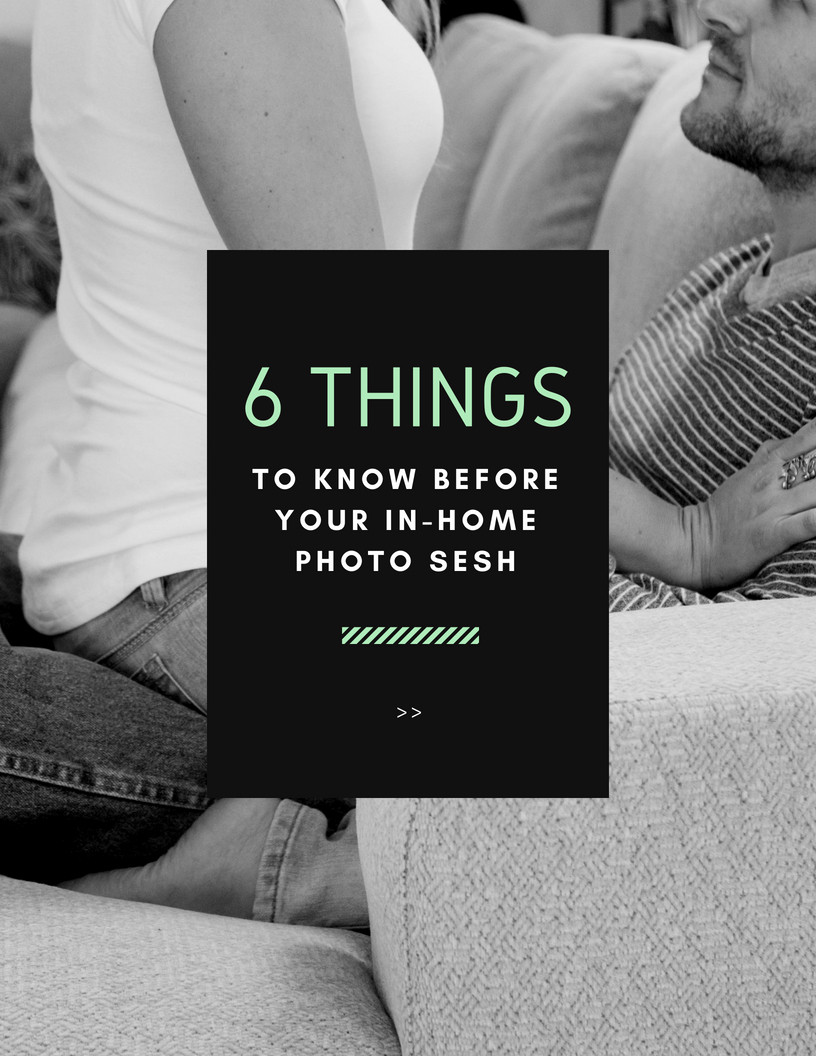 6 Things You Should Know About Your In-Home Photo Session